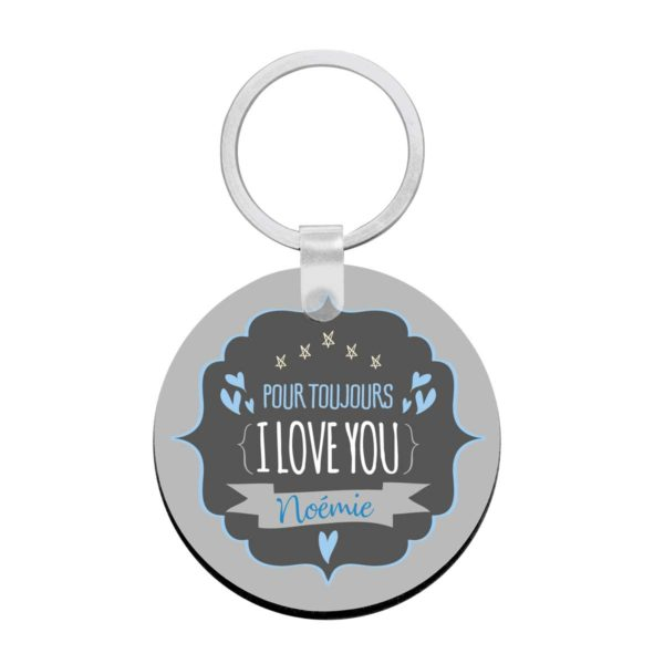 Porte clé à personnaliser avec prénom je t'aime pour toujours