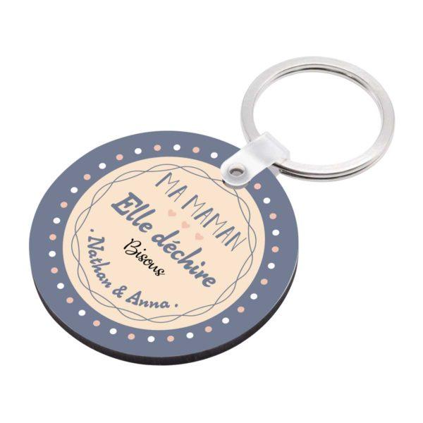 Porte clé à personnaliser avec prénoms ma maman elle déchire