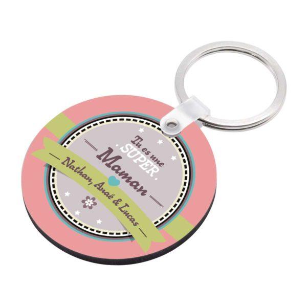 Porte clé à personnaliser avec prénoms tu es une super maman